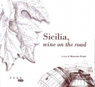 Sicilia, wine on the road
